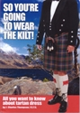 Picture of So You're Going To Wear The Kilt